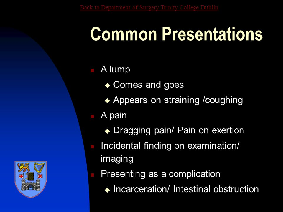 Common Presentations A lump Comes and goes