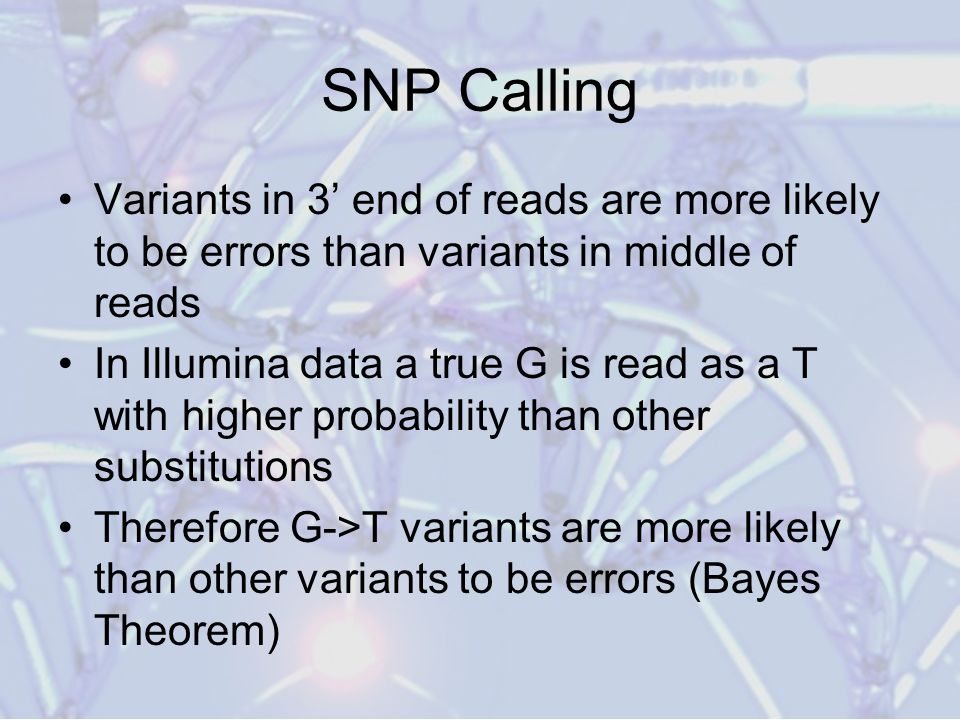 SNP Calling Variants in 3' end of reads are more likely to be errors than variants in middle of reads.