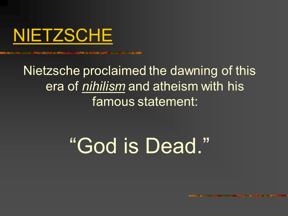 nietzsche nihilism and the death This death of god will lead, nietzsche said this nihilism is that for which nietzsche worked to find a translated as the word of nietzsche: 'god is dead.