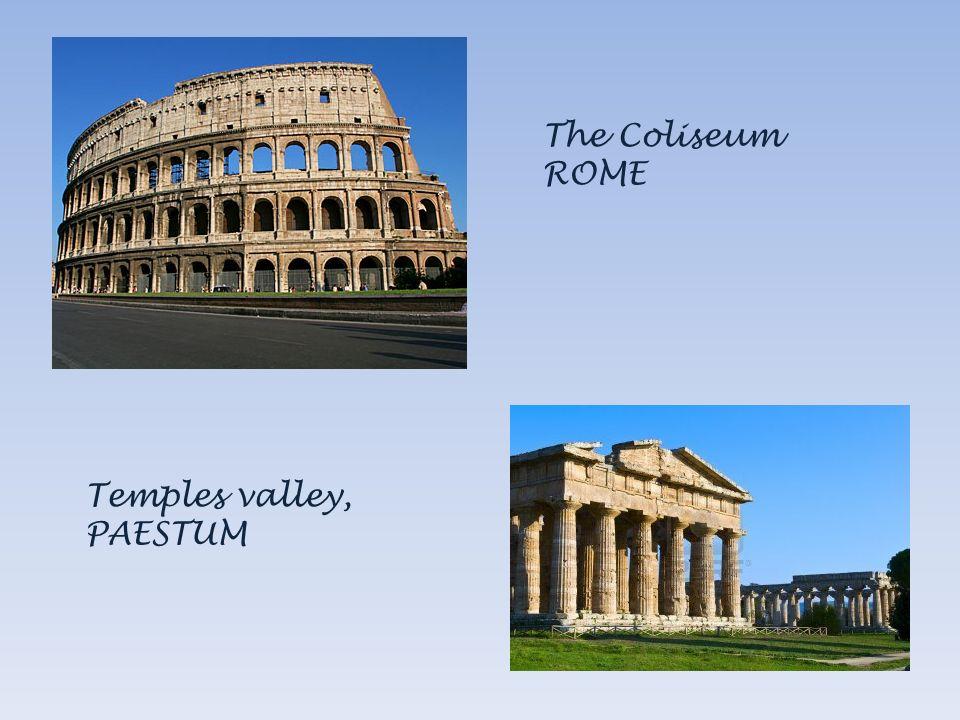 The Coliseum ROME Temples valley, PAESTUM