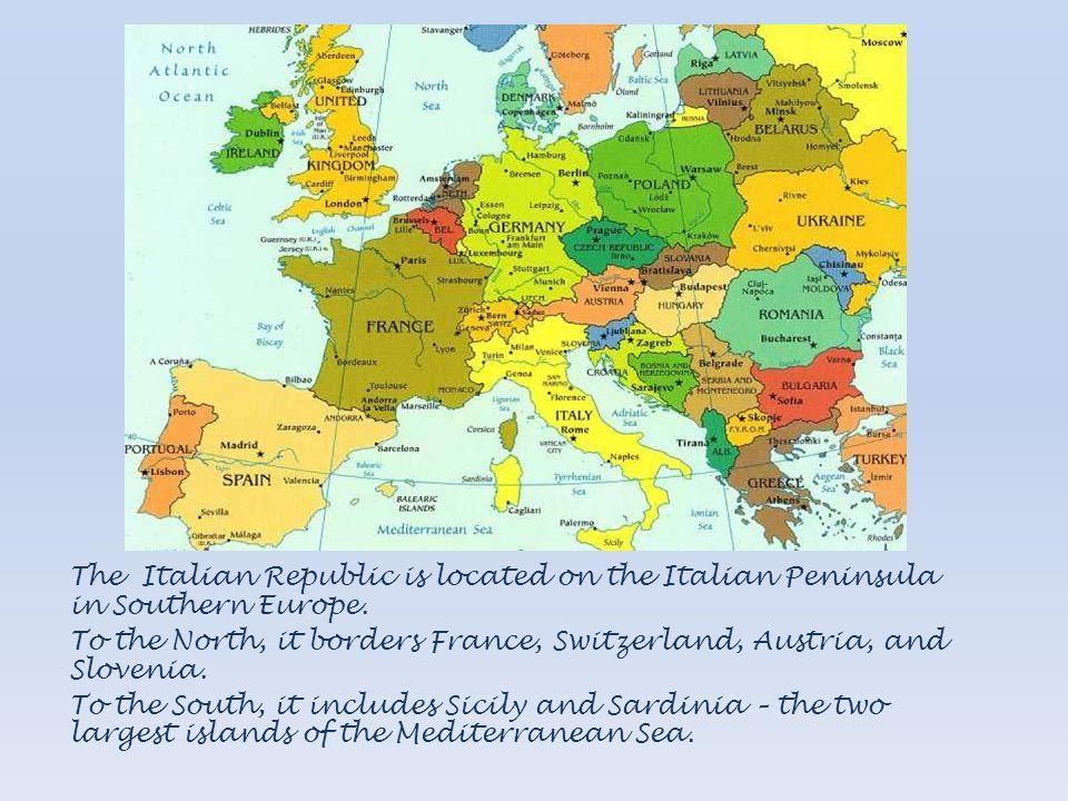 The Italian Republic is located on the Italian Peninsula in Southern Europe.