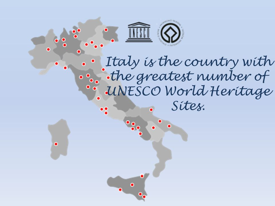 Italy is the country with the greatest number of UNESCO World Heritage Sites.