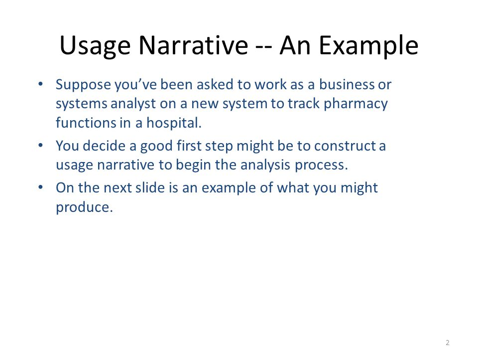 Usage Narrative -- An Example
