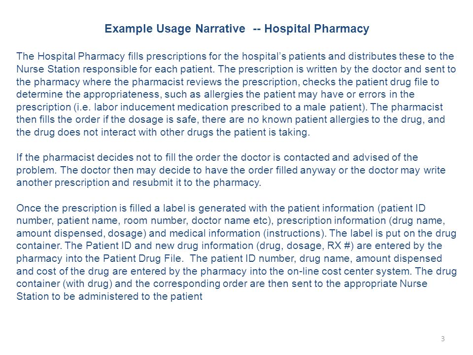 Example Usage Narrative -- Hospital Pharmacy