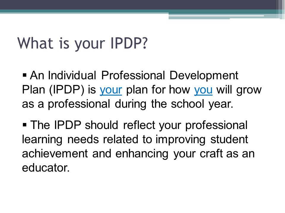 Individual Professional Development Plan - Ppt Video Online Download