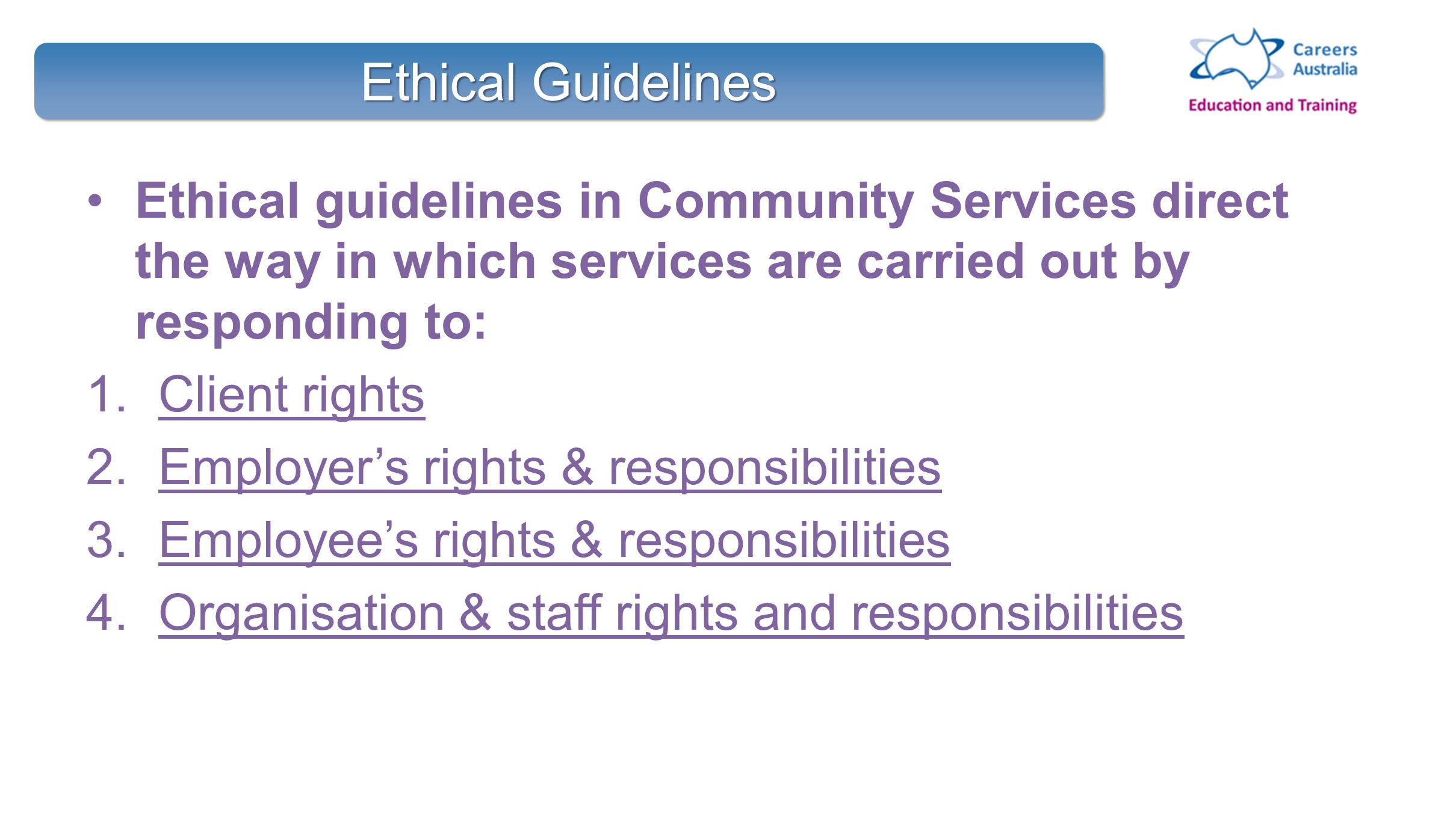 Legal and ethical responsibilities of community service