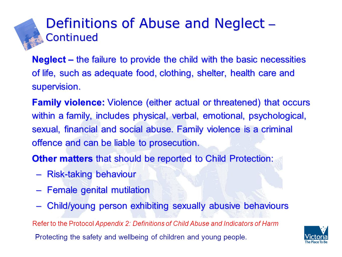 definitions of child abuse and neglect Child and family services manual c child protective services 2 definitions of abuse and neglect table of contents 21 introduction 22 injury and threat of injury or harm to a child 23 physical abuse 231 statutory and regulatory definition 232 types of physical abuse 2321 asphyxiation 2322.