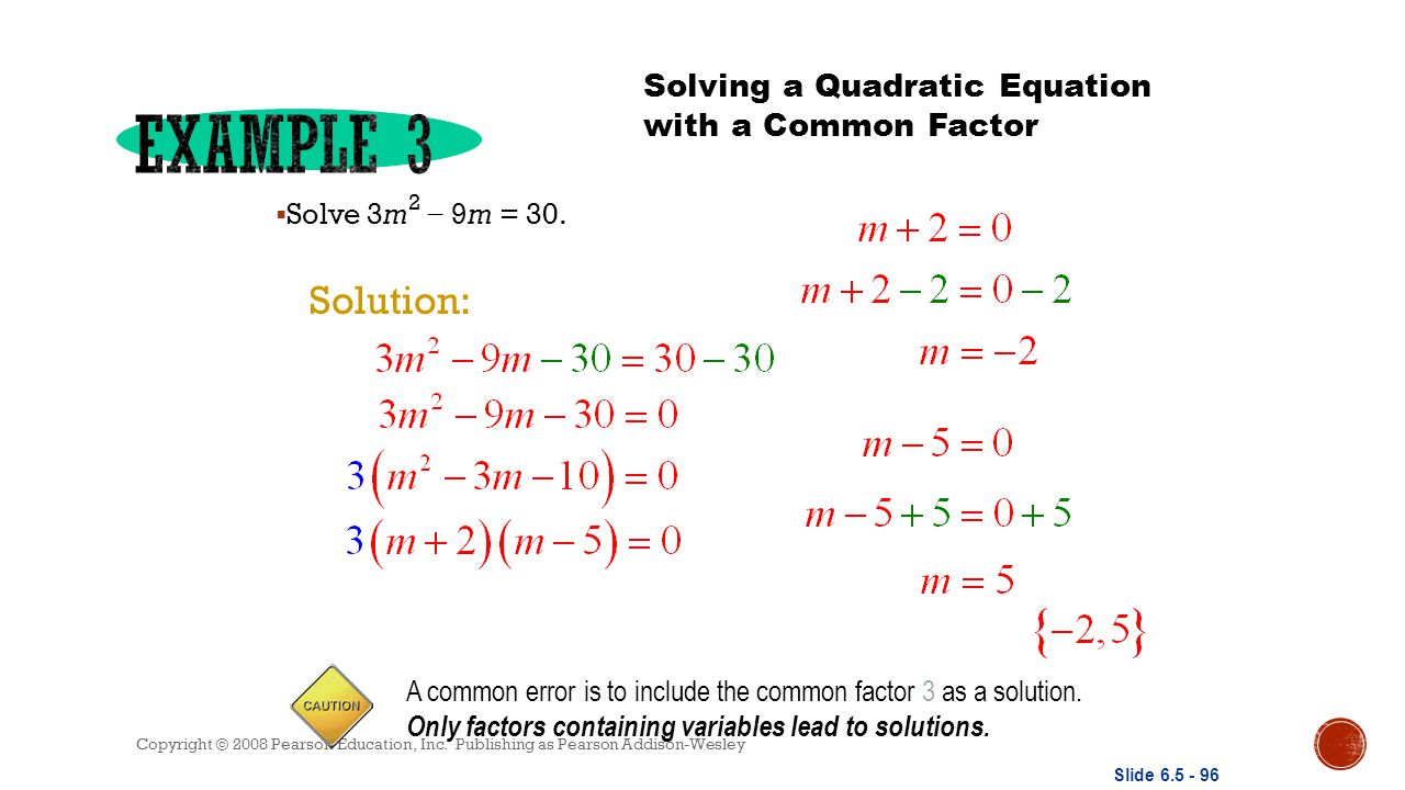 Example 3 Solution: Solving A Quadratic Equation With Amon Factor