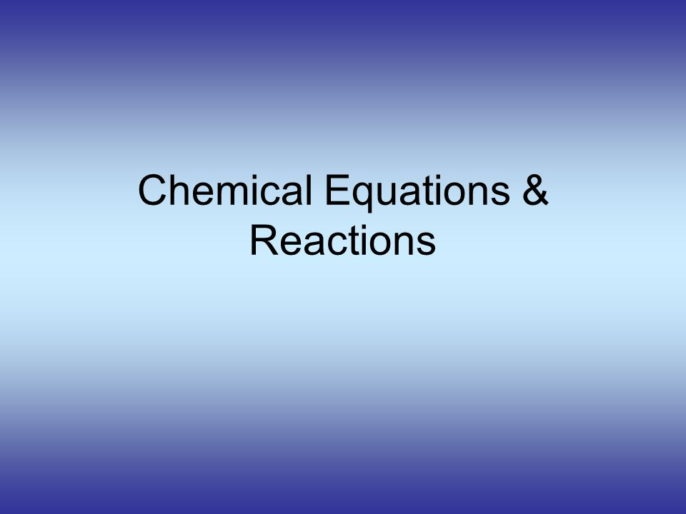 How to write chemical equations for reactions