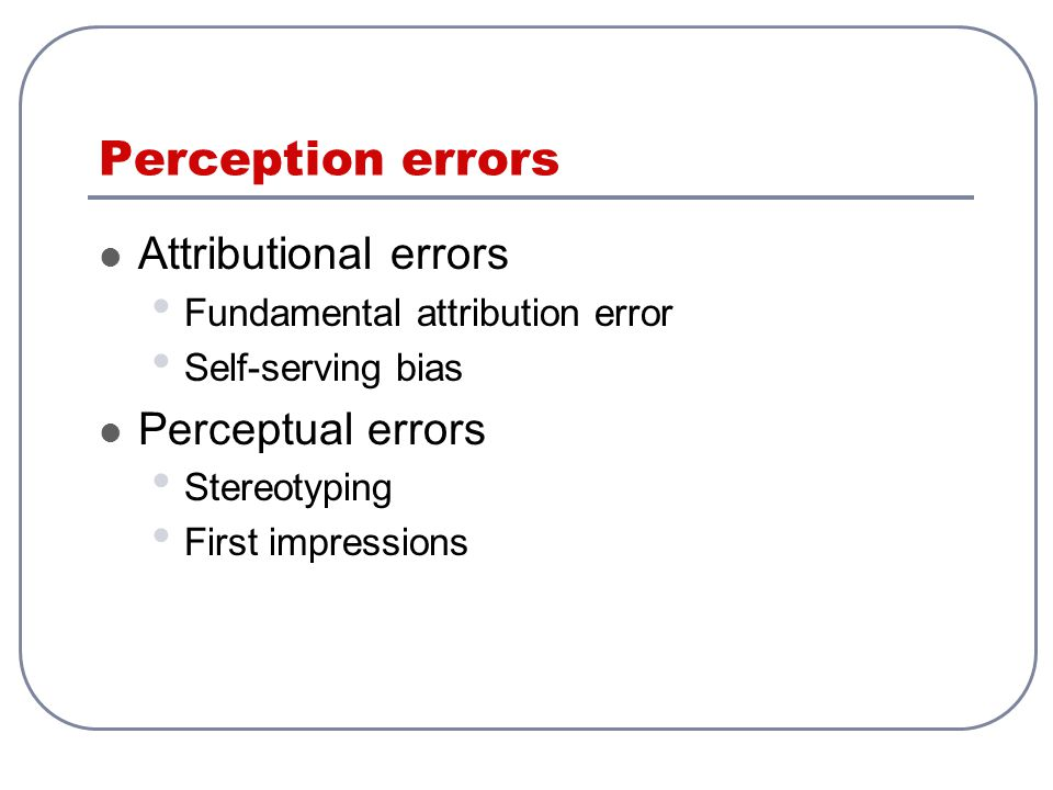 perceptual errors in stereotyping Prejudice and stereotyping are biases that work together to create and maintain social inequality prejudice refers to the attitudes and feelings—whether positive.