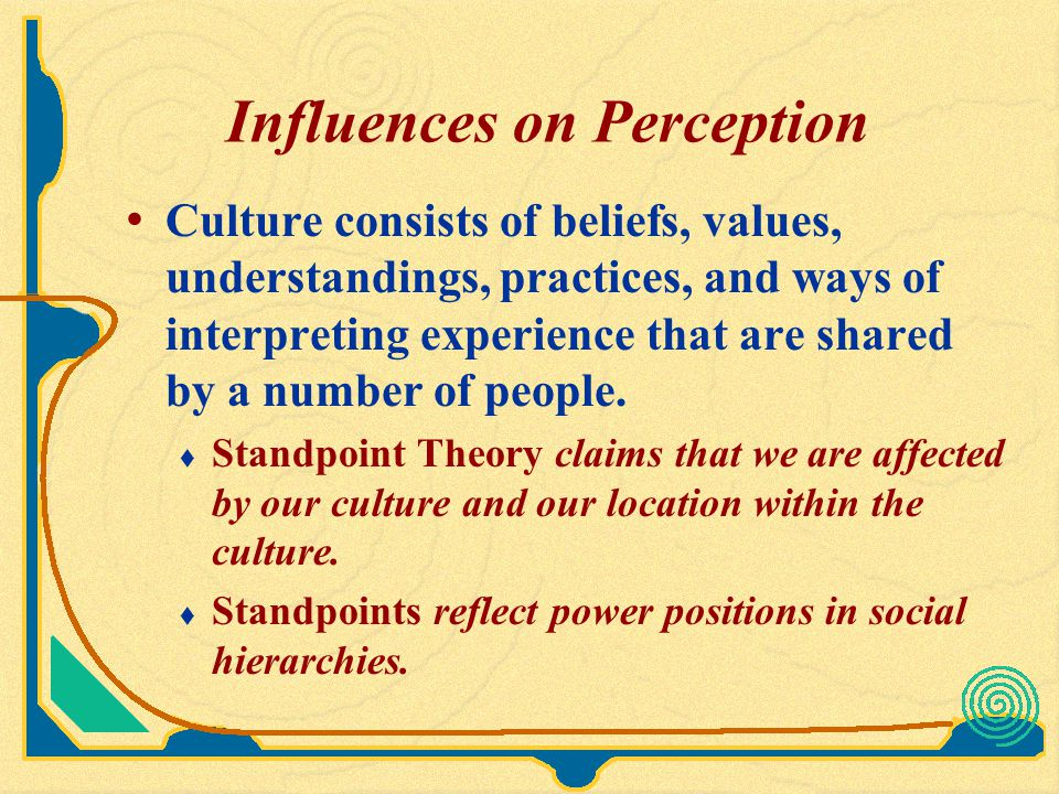 Perception Influence Our Interpersonal Communication