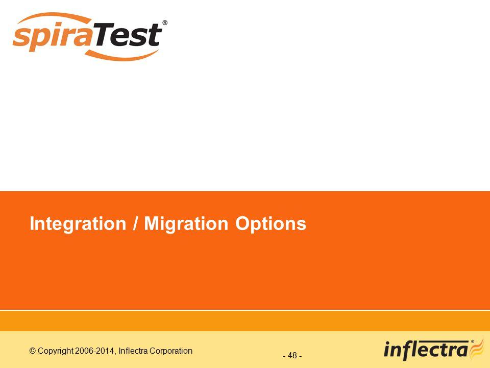 Integration / Migration Options