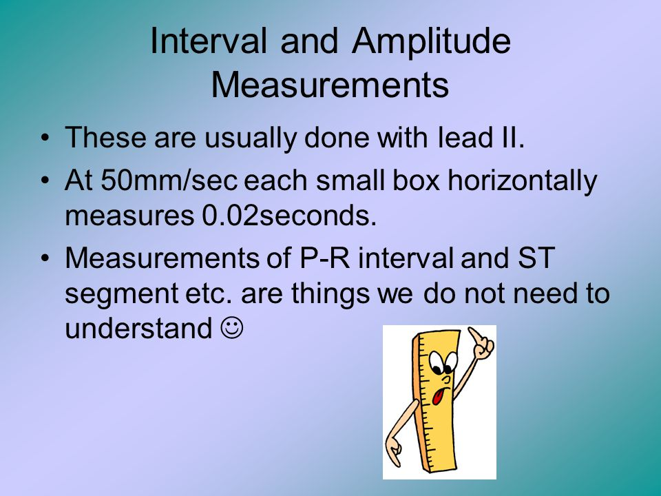 Interval and Amplitude Measurements