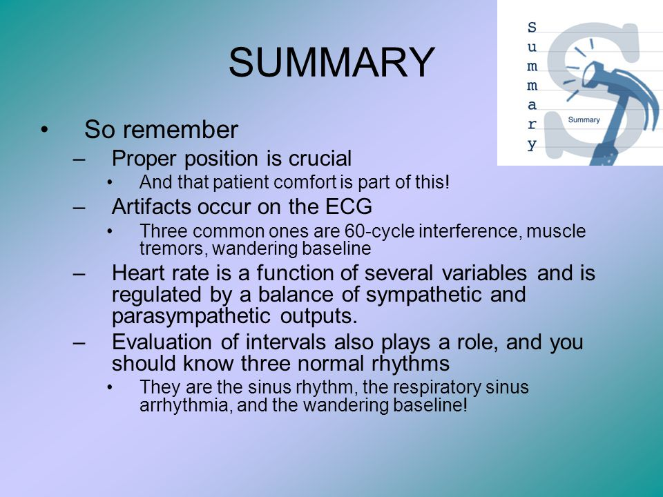 SUMMARY So remember Proper position is crucial
