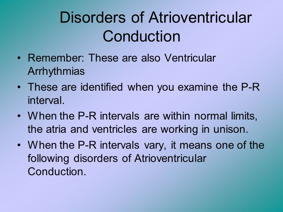 Disorders of Atrioventricular Conduction