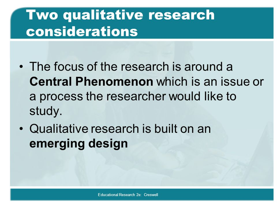 Two qualitative research considerations
