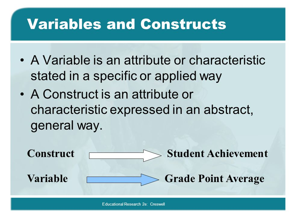 Variables and Constructs