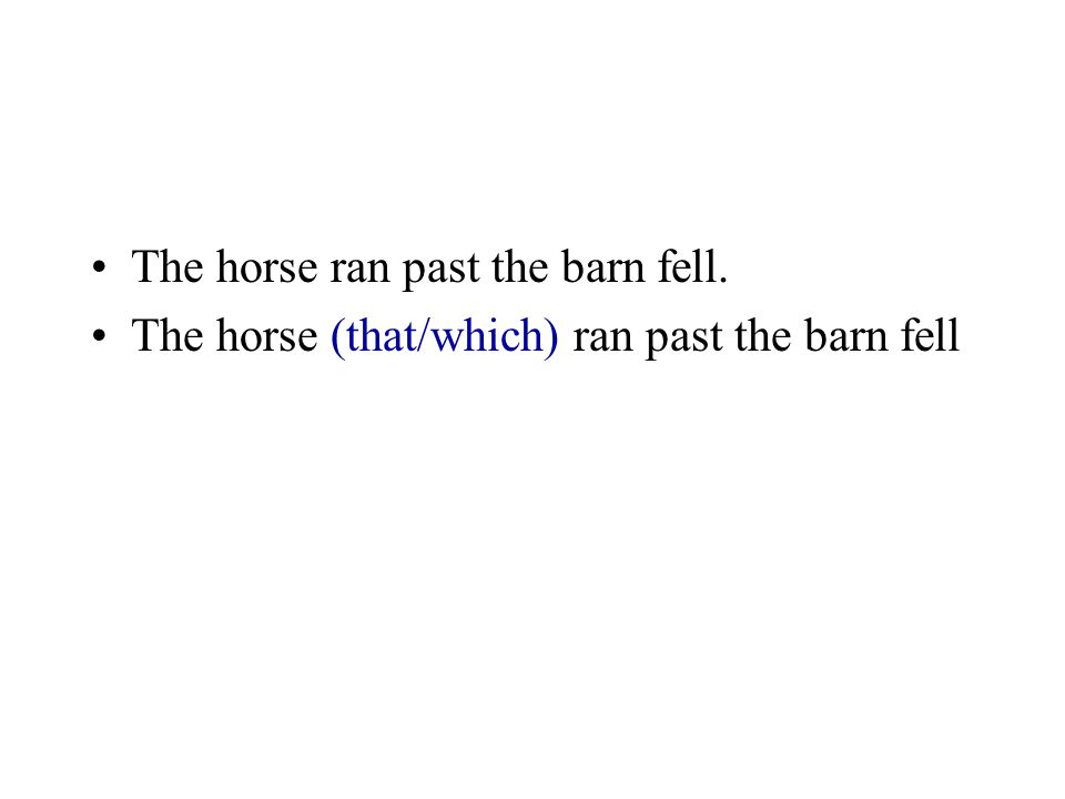 The horse ran past the barn fell.