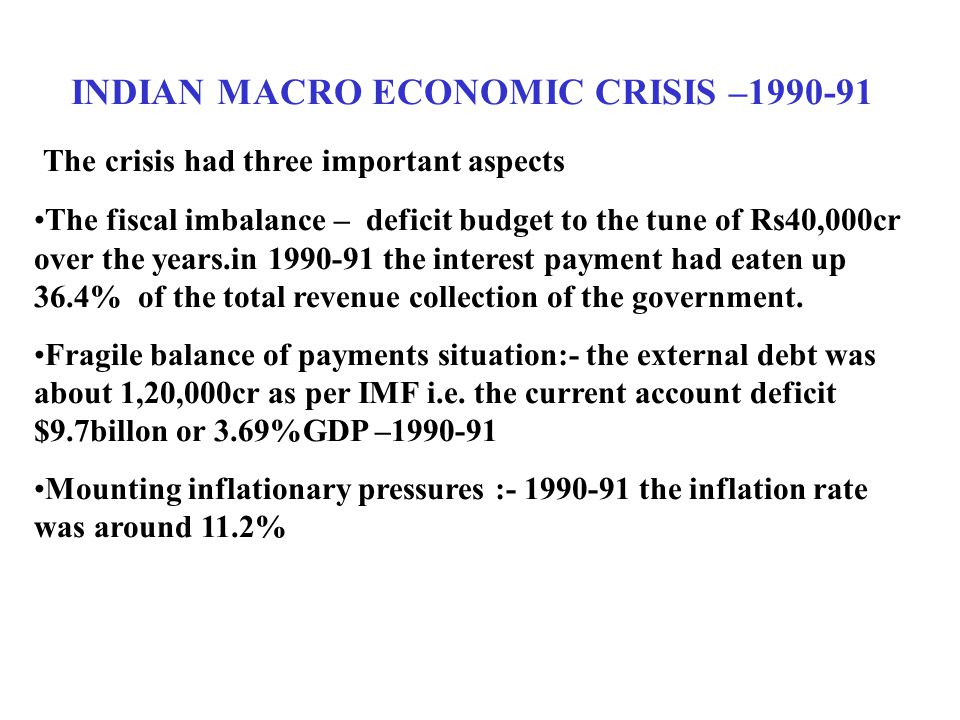 indian economic crisis 1991 india economic crisis causes and consequences crisis was caused by current account deficits and currency overvaluation the economic crisis was primarily due to the large and growing fiscal imbalances over the 1980s.