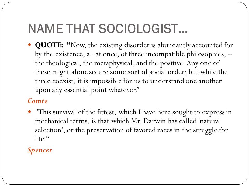 NAME THAT SOCIOLOGIST…