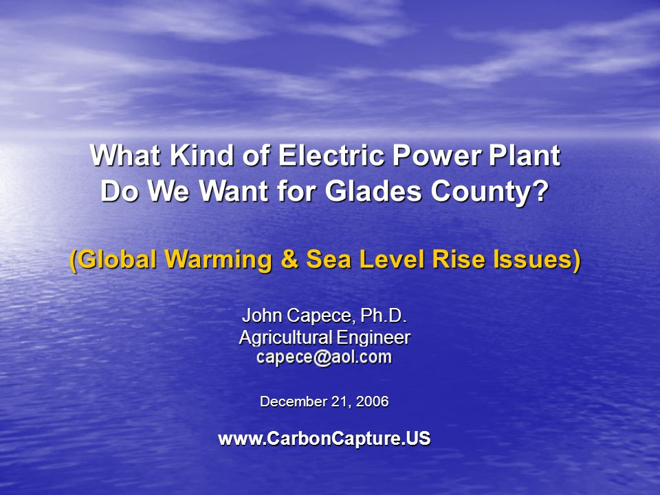What Kind of Electric Power Plant Do We Want for Glades County