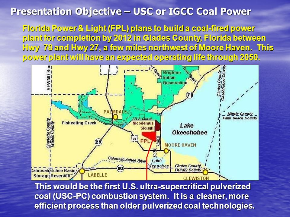Presentation Objective – USC or IGCC Coal Power