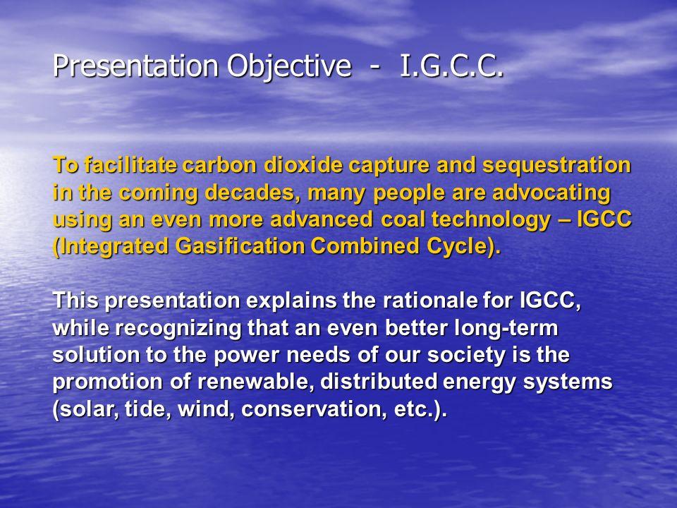 Presentation Objective - I.G.C.C.