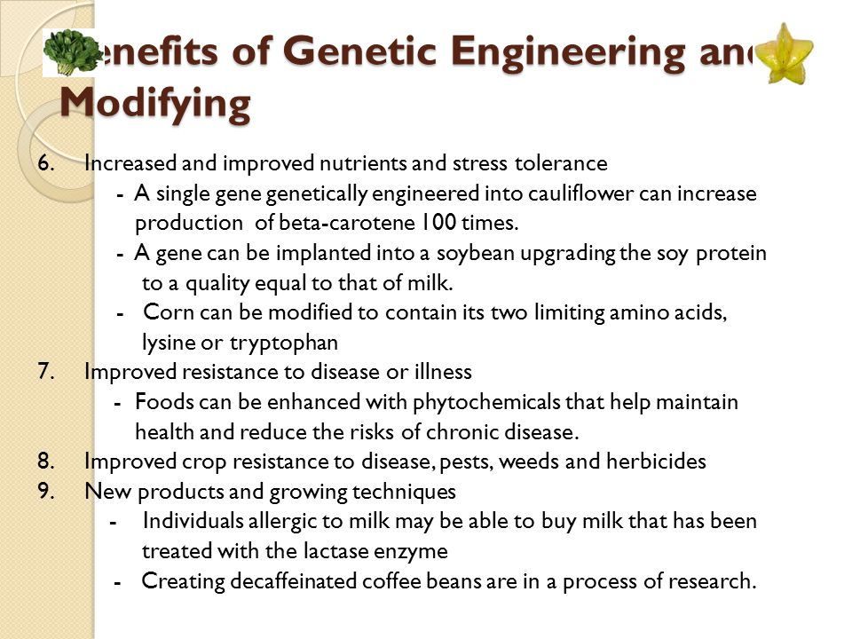 Benefits of Genetic Engineering and Modifying