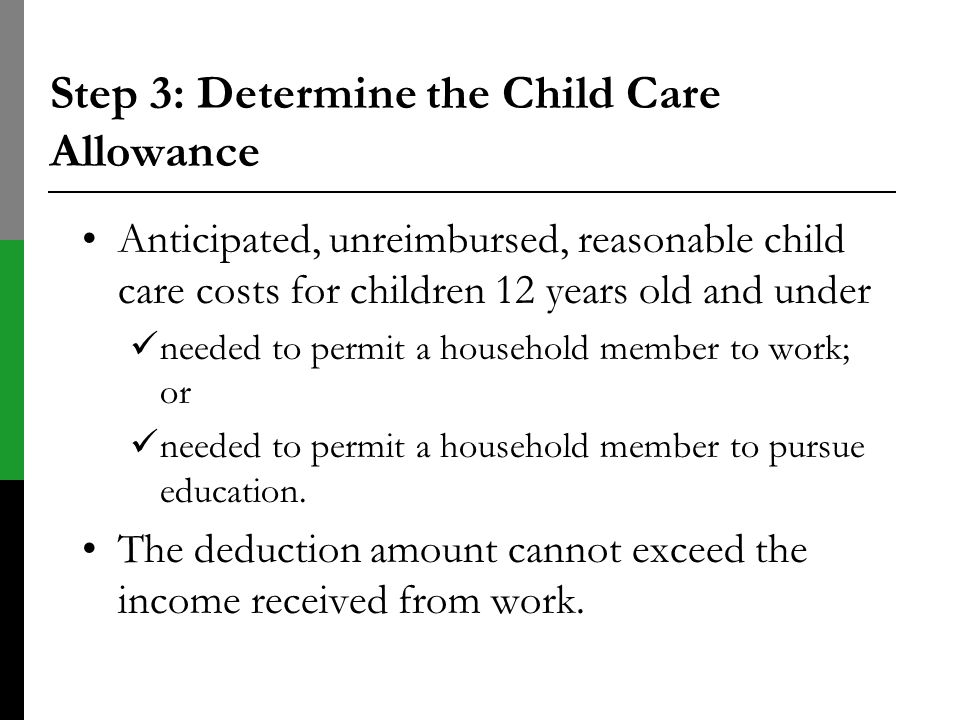 Step 3: Determine the Child Care Allowance