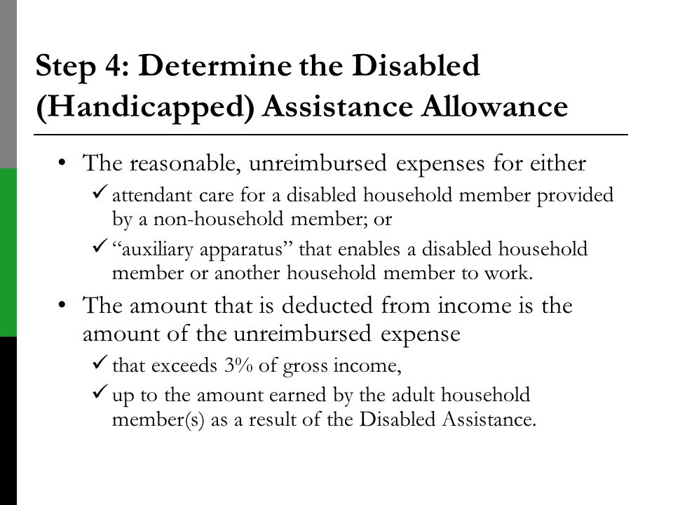 Step 4: Determine the Disabled (Handicapped) Assistance Allowance