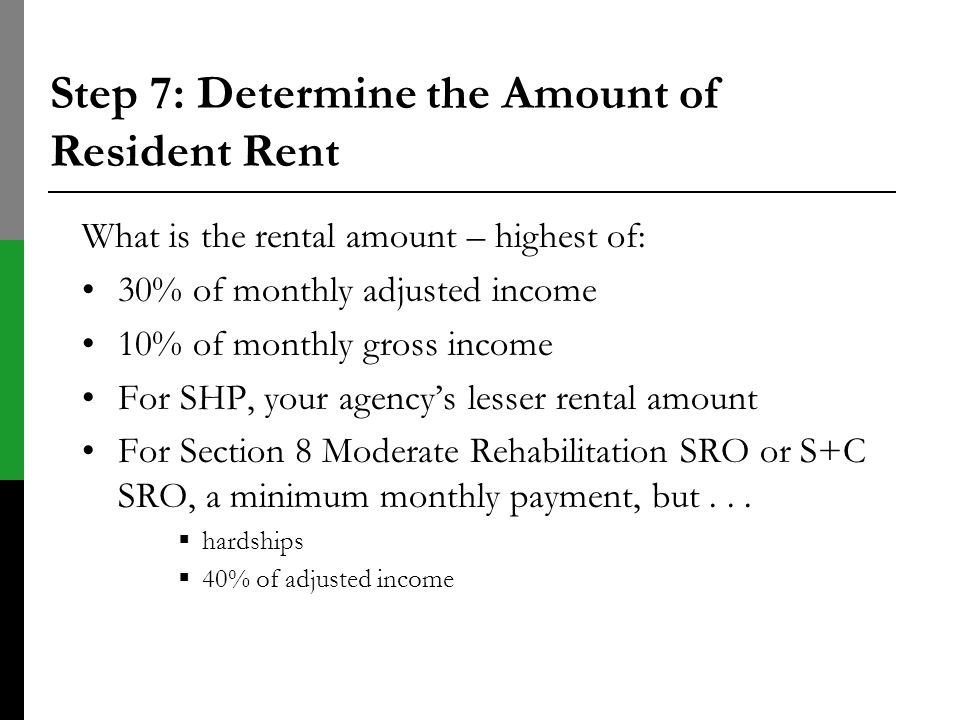 Step 7: Determine the Amount of Resident Rent