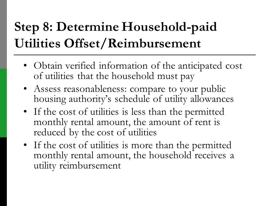Step 8: Determine Household-paid Utilities Offset/Reimbursement