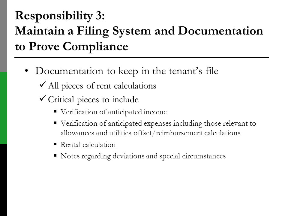 Responsibility 3: Maintain a Filing System and Documentation to Prove Compliance