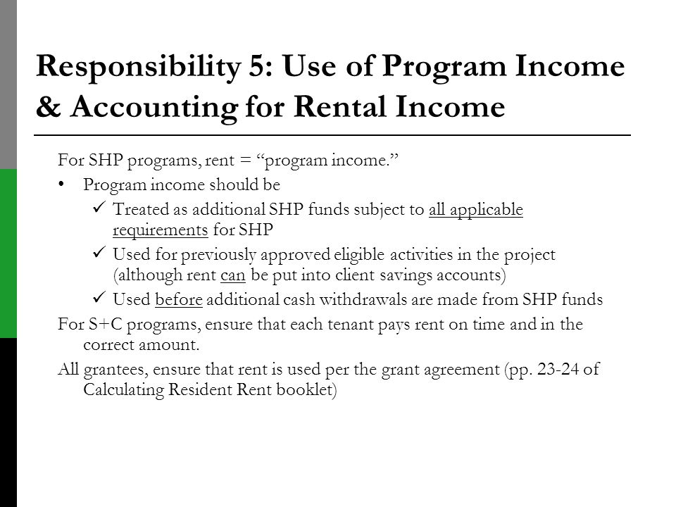 Responsibility 5: Use of Program Income & Accounting for Rental Income