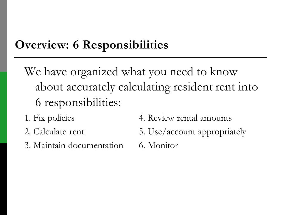 Overview: 6 Responsibilities
