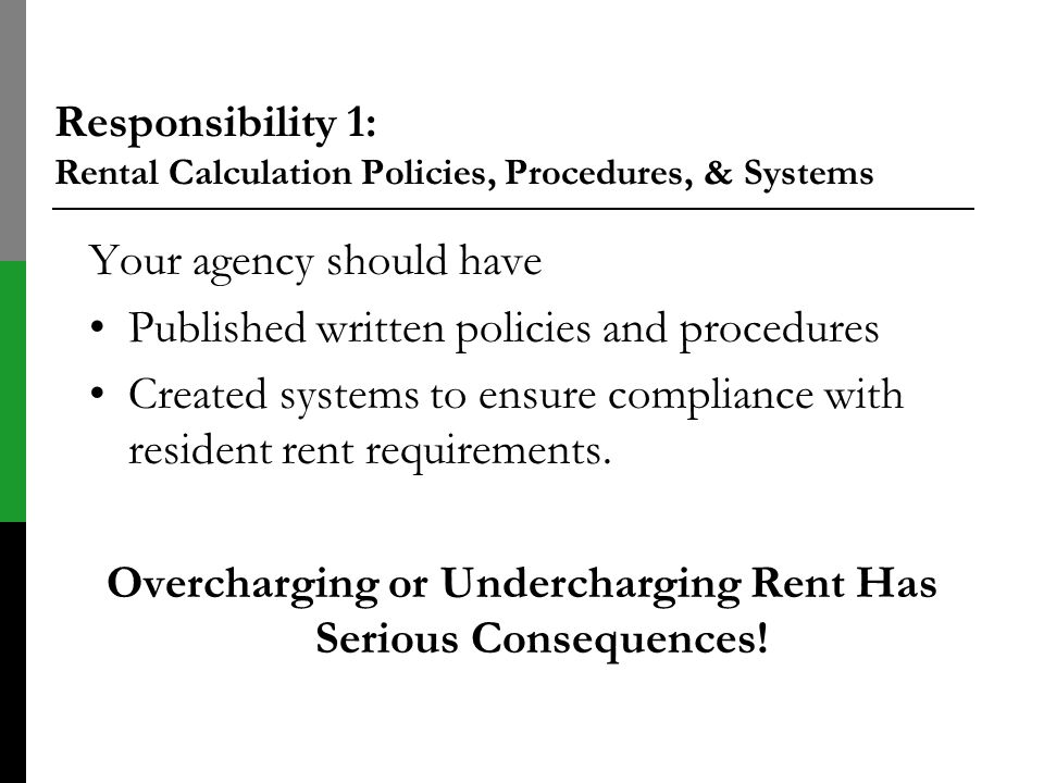 Responsibility 1: Rental Calculation Policies, Procedures, & Systems