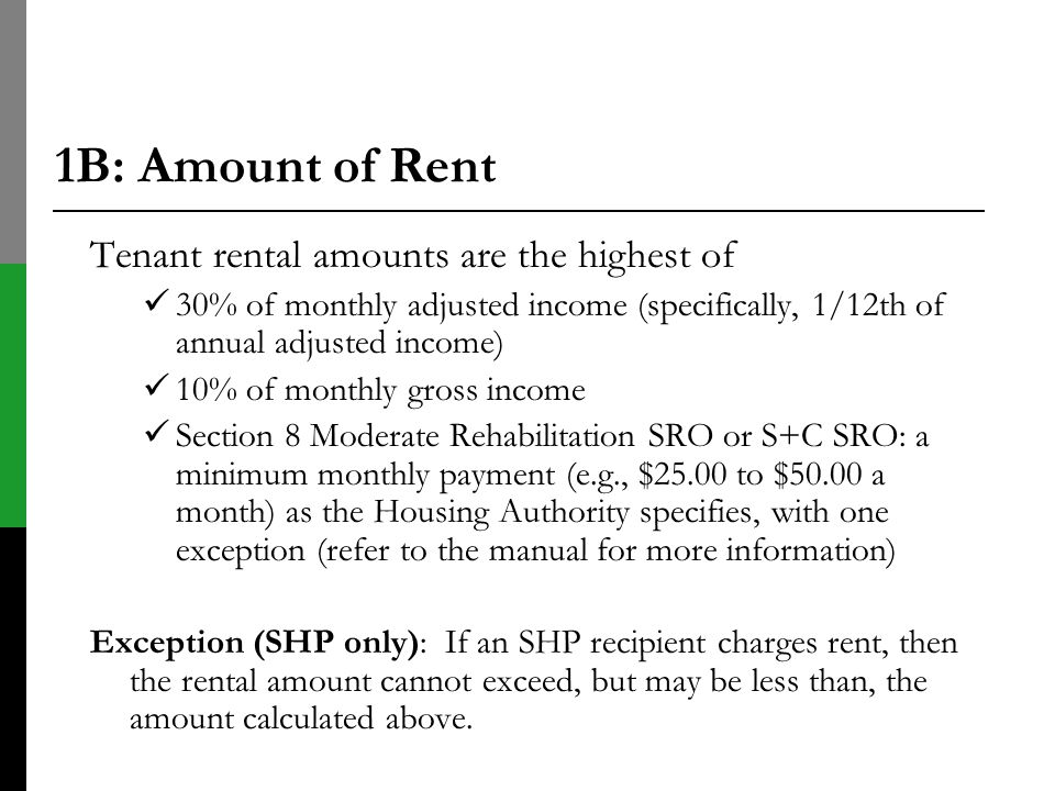 1B: Amount of Rent Tenant rental amounts are the highest of