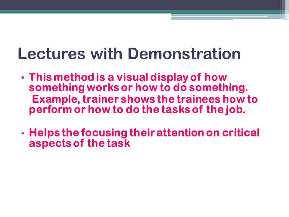 Lectures with Demonstration