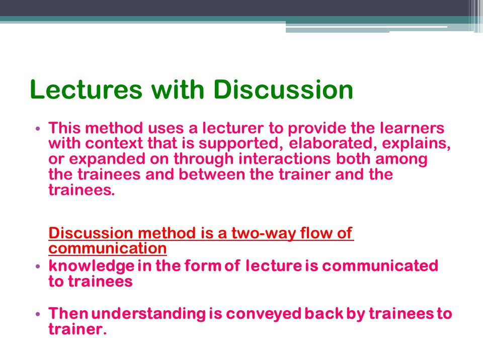 Lectures with Discussion