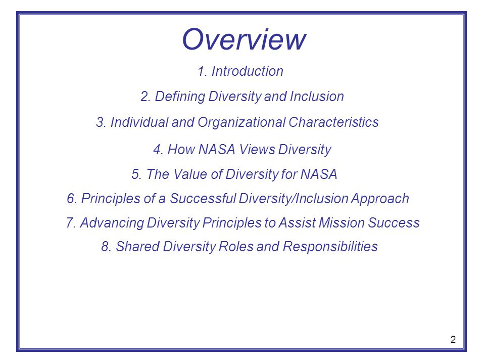 Overview 1. Introduction 2. Defining Diversity and Inclusion