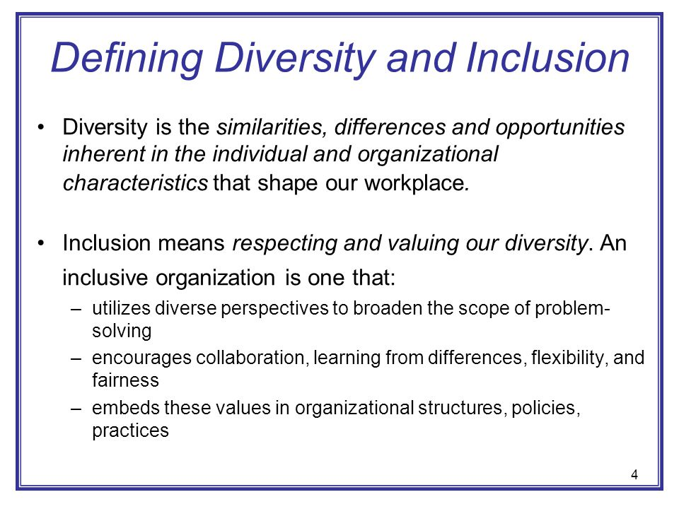 diversity and inclusion an organization emperical Managing protean diversity: an empirical analysis of how organizational   inclusive organizational setup and as such a more diverse workforce in this early .