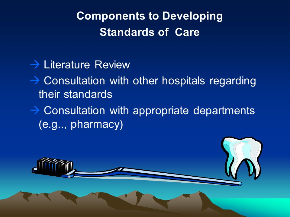 developing a standard of care for The award also highlights the crucial role dental informatics standards play in improving the quality of patient care efforts to develop standards for.