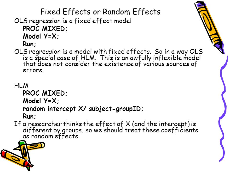 Fixed Effects or Random Effects