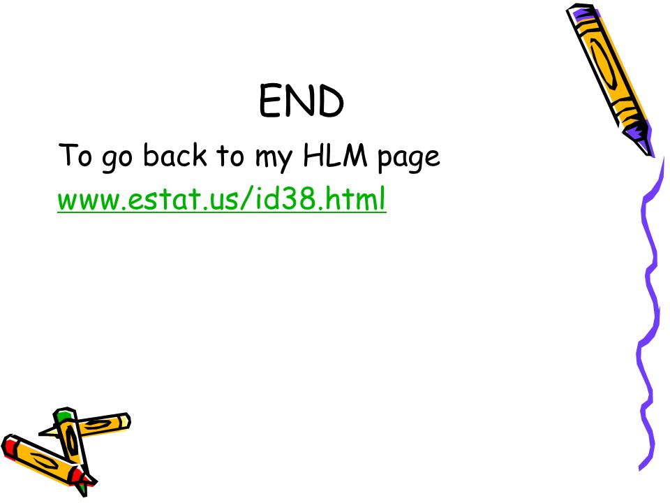 END To go back to my HLM page