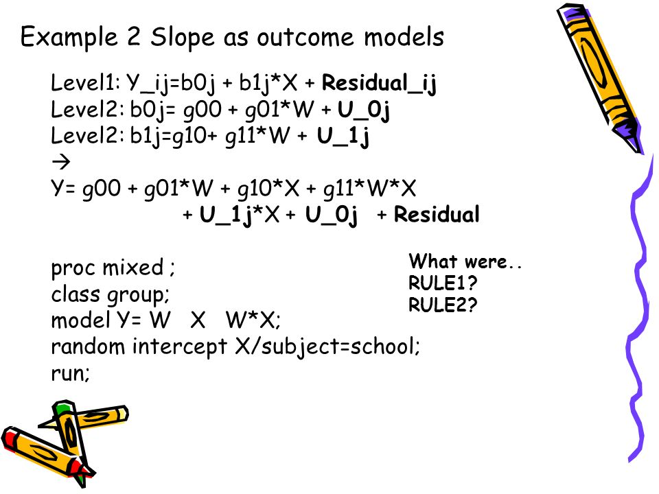 Example 2 Slope as outcome models
