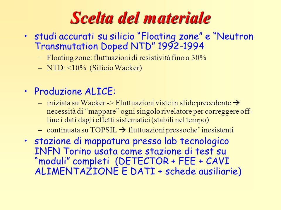 Scelta del materiale studi accurati su silicio Floating zone e Neutron Transmutation Doped NTD 1992-1994.