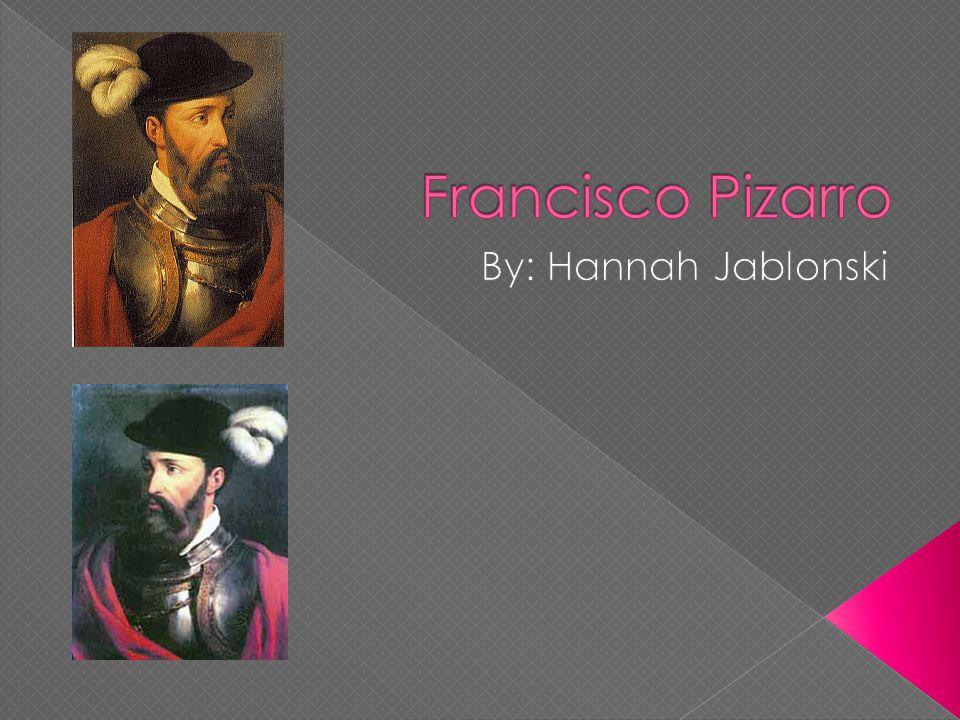 francisco pizarro accomplishments