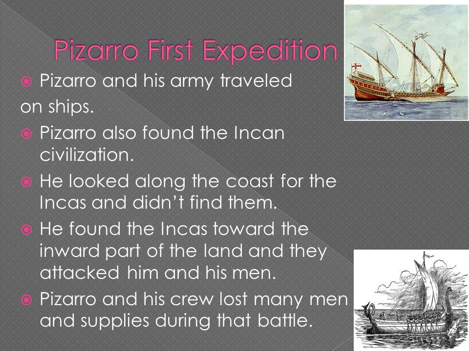 Francisco Pizarros Ship Francisco Pizarro By: ...