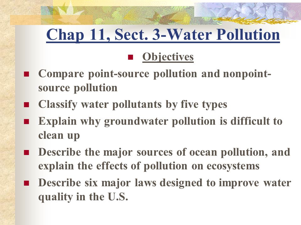 Chap 11, Sect. 3-Water Pollution