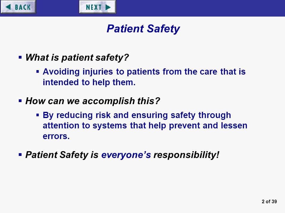 Identifying risks and errors to ensure patient safety